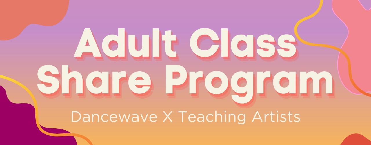 Adult Class Share Program