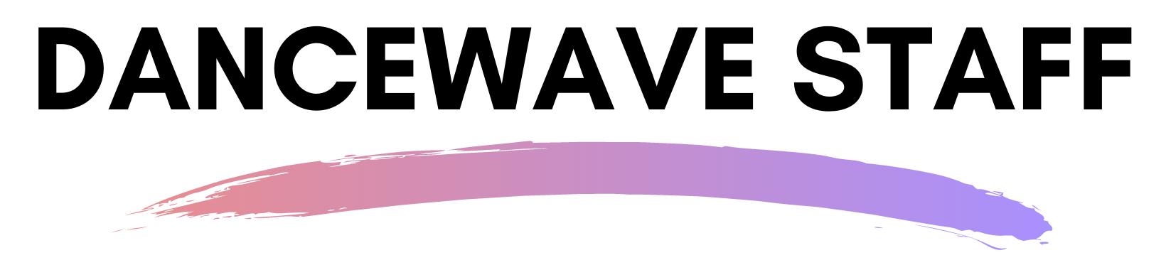 Dancewave Staff